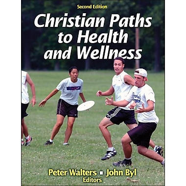 Christian Paths to Health and Wellness-2nd Edition