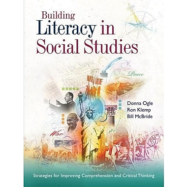 Building Literacy in Social Studies: Strategies for Improving Comprehension and Critical Thinking