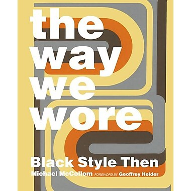 The Way We Wore: Black Style Then