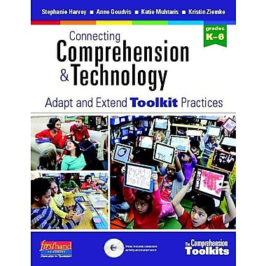 Connecting Comprehension and Technology: Adapt and Extend Toolkit Practices