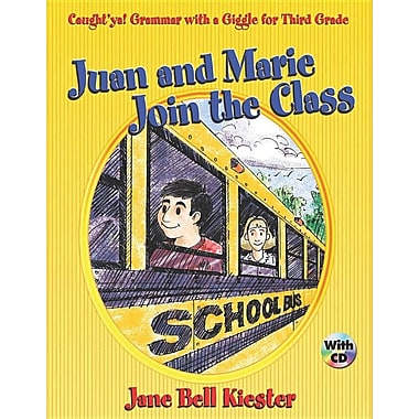Caught'ya! Grammar with a Giggle for Third Grade: Juan and Marie Join the Class (Maupin House)