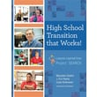 High School Transition that Works!: Lessons Learned from Project SEARCH
