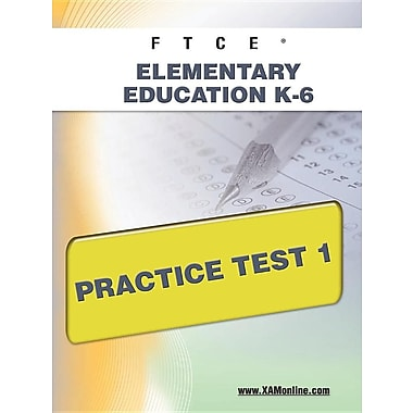 FTCE Elementary Education K-6 Practice Test 1