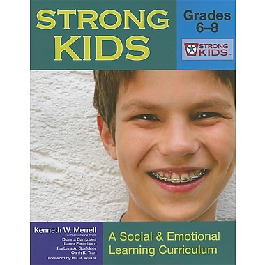 Strong Kids - Grades 6-8: A Social and Emotional Learning Curriculum (Strong Kids Curricula)