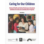 Caring for Our Children: National Health and Safety Performance Standards