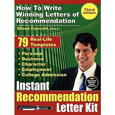 Instant Recommendation Letter Kit - How To Write Winning Letters of Recommendation (Third Edition)
