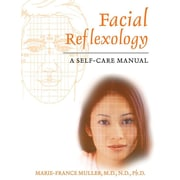 Facial Reflexology: A Self-Care Manual