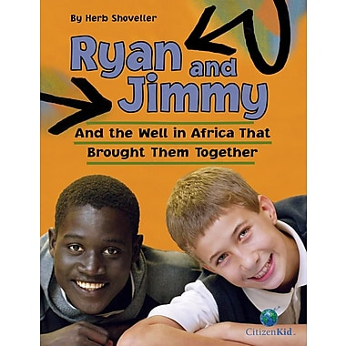Ryan and Jimmy: And the Well in Africa That Brought Them Together (Citizenkid)