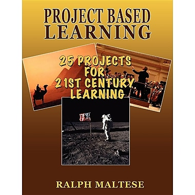 Project Based Learning: 25 Projects For 21st Century Learning
