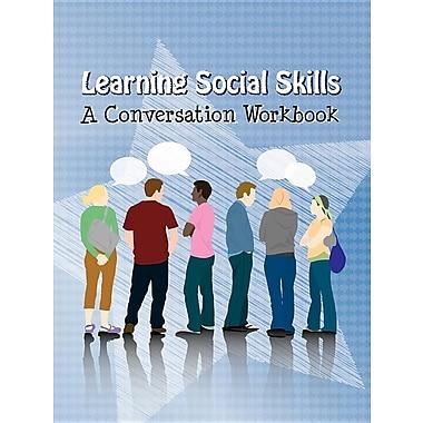 Learning Social Skills - A Conversation Workbook