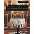 Elegant Dream Wedding Cakes, a Collection of Memorable Small Cake Designs (Paperback)
