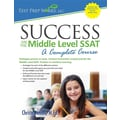 Success on the Middle Level SSAT: A Complete Course