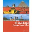 13 Buildings Children Should Know