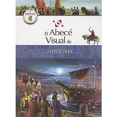 El abece visual de la historia (Coleccion Abece Visual)