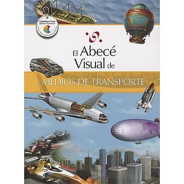 El abece visual de los medios de transporte / The Illustrated Basics of Means of Transportation