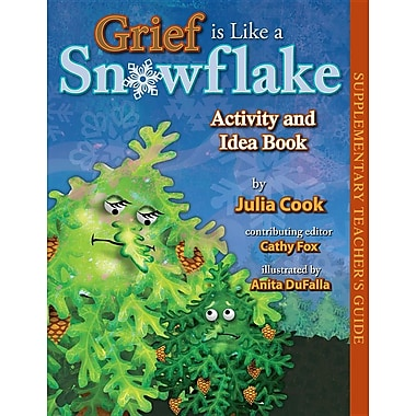 Grief is Like a Snowflake Activity and Idea Book