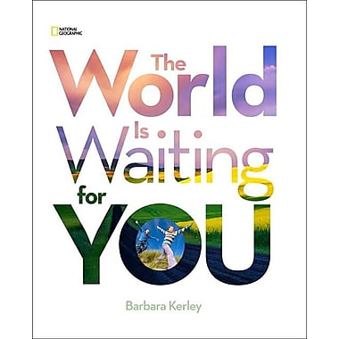 The World Is Waiting For You (Barbara Kerley Photo Inspirations)