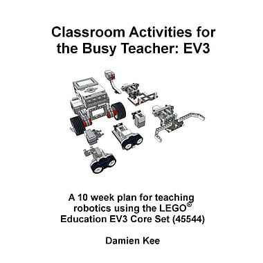 Classroom Activities for the Busy Teacher: EV3