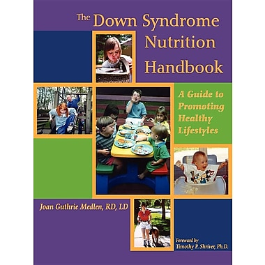 The Down Syndrome Nutrition Handbook: A Guide to Promoting Healthy Lifestyles [Paperback]