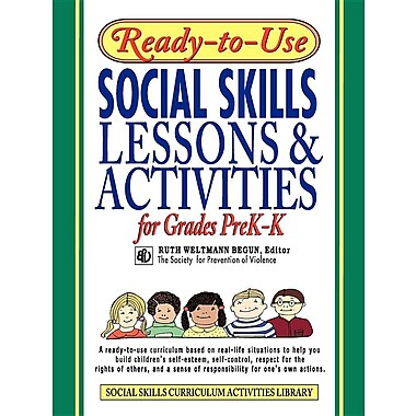 Ready-to-Use Social Skills: Lessons & Activities for Grades PreK-K