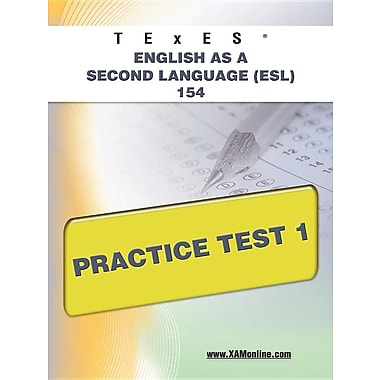 TExES English as a Second Language (ESL) 154 Practice Test 1