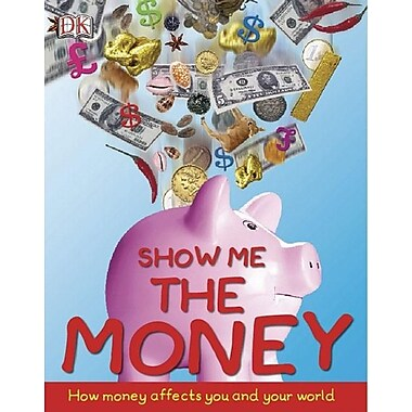 Show Me the Money: How to Make Cents of Economics