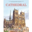 Cathedral: The Story of Its Construction, Revised and in Full Color