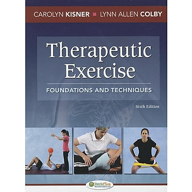 Therapeutic Exercise: Foundations and Techniques (Therapeudic Exercise: Foundations and Techniques), New Book