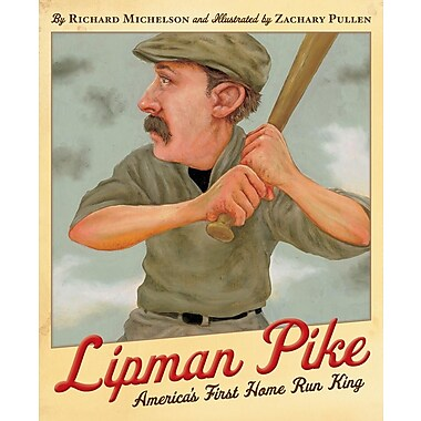 Lipman Pike: America's First Home Run King