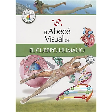 El abece visual del cuerpo humano (Coleccion Abece Visual) (Abece Visual)