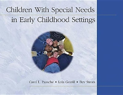 Children With Special Needs in Early Childhood Settings 452219