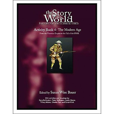 The Story of the World Activity Book Four