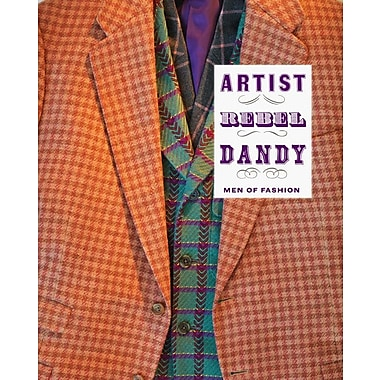 Artist/Rebel/Dandy: Men of Fashion (Museum of Art, Rhode Island School of Design)