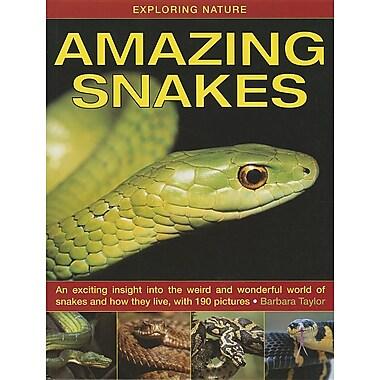 Exploring Nature: Amazing Snakes