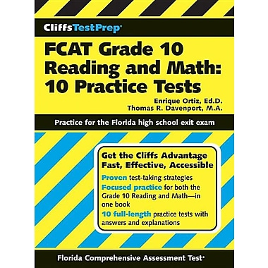 CliffsTestPrep FCAT Grade 10 Reading and Math: 10 Practice Tests