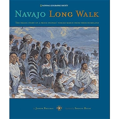 Navajo Long Walk : Tragic Story Of A Proud Peoples Forced March From Homeland