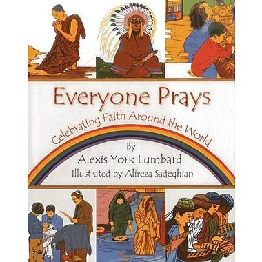Everyone Prays: Celebrating Faith Around the World