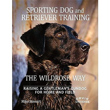 Sporting Dog and Retriever Training