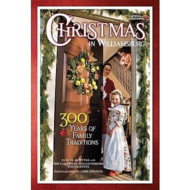 Christmas in Williamsburg: 300 Years of Family Traditions