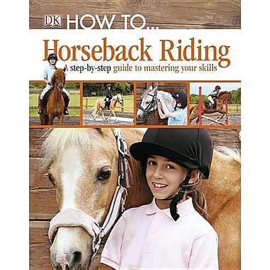 How to...: Horseback Riding