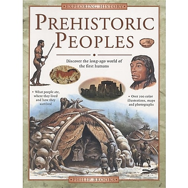 Exploring History: Prehistoric Peoples