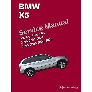 BMW X5 (E53) Service Manual: 2000, 2001, 2002, 2003, 2004, 2005, 2006