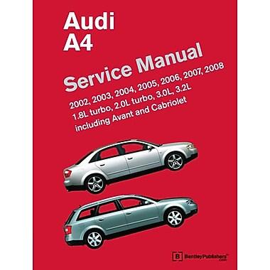 Audi A4 (B6, B7) Service Manual: 2002, 2003, 2004, 2005, 2006, 2007, 2008