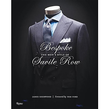 Bespoke: The Men's Style of Savile Row