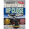 Fighter Planes UP CLOSE (Up Close (Sterling))