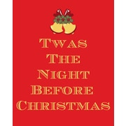 Secretly Designed Twas The Night before Christmas by Secretly Spoiled Textual Art