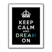 ArtWall Keep Calm and Dream On Unwrapped Canvas Art By Art D. Signer, 24 x 32