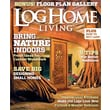 Log Home Living 1 Year Magazine Subscription