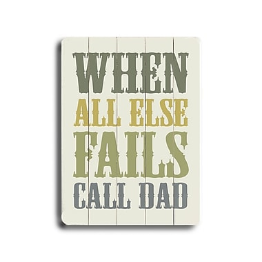 Artehouse LLC Call Dad by Amanada Catherine Textual Art Plaque