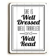 Artehouse LLC She is Well Dressed Wood Sign